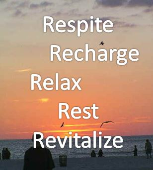 respite, a time for caregivers to recharge