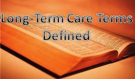senior care answers long term care terms